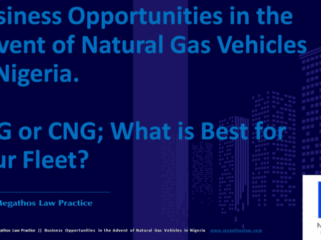 https://megathoslaw.com/wp-content/uploads/2020/09/Business-Opportunities-in-the-advent-of-NGV-in-Nigeria_MLP-640x480.png