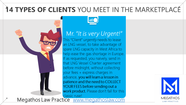 """Mr. """"It is very Urgent"""" Types of Clients to avoid"""